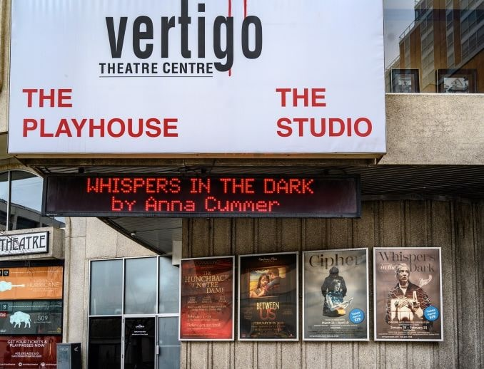 Anna Cummer I never got into acting to see my name in lights but I must say this marque was very gratifying. This marked my debut as a playwright. Thank you Vertigo Theatre for all that you do for this community – big and small.